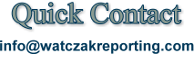 Contact Watczak Reporting